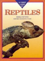 FIRST LOOK AT REPTILES