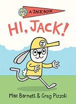 Hi, Jack! (a Jack Book, Bk. 1)