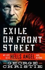 Exile on Front Street: My Life as a Hells Angel...and Beyond