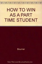 How to Win as a Part Time Student
