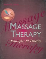 Massage Therapy: Principles & Practice