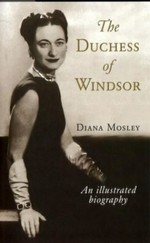 The Duchess of Windsor and Other Friends: An Illustrated Biography