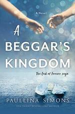 A Beggar's Kingdom (End of Forever Saga, Bk. 2)