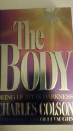 The Body: Being Light in the Darkness.