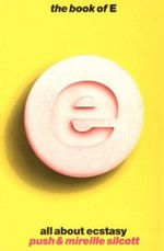 The Book on E: All about Ecstasy