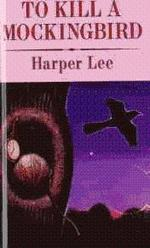 To Kill a Mockingbird [Library Binding]