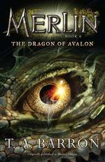 The Dragon of Avalon (Merlin, Bk. 6)