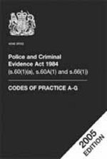 Police and Criminal Evidence Act 2005: Codes of Practice A-G