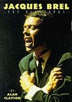 Jacques Brel: The Biography