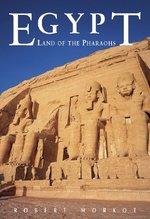 Egypt: Land of the Pharaohs