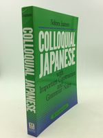 Colloquial Japanese With Important Construction and Grammar Notes