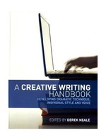 A Creative Writing Handbook: Developing Dramatic Technique, Individual Style and Voice