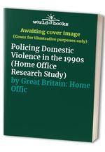 Policing Domestic Violence in the 1990s