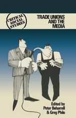 Trade Unions and the Media