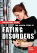 The Hidden Story of Eating Disorders