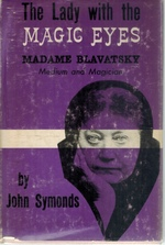 Lady With the Magic Eyes Madame Blavatsky Medium and Magician