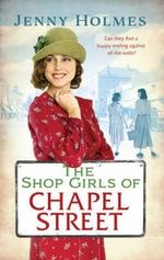 The Shop Girls of Chapel Street