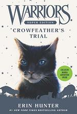 Crowfeather's Trial (Warriors Super Edition)