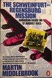 The Schweinfurt-Regensburg Mission: American Raids on 17 August 1943