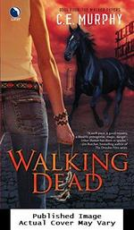 Walking Dead (the Walker Papers, Book 4)