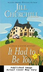 It Had to Be You (Grace & Favor Mysteries, No. 5)