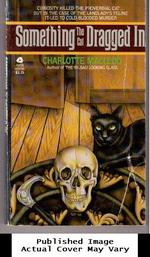 Something the Cat Dragged in (a Peter Shandy Mystery)