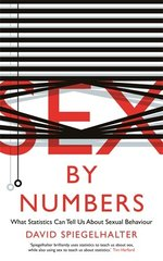 Sex by Numbers: What Statistics Can Tell Us About Sexual Behaviour