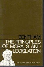 The Principles of Morals and Legislation (Hafner Library of Classics Series)