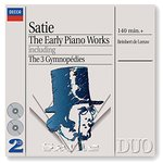 Satie: The Early Piano Works