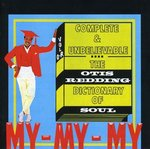 Complete & Unbelievable: The Otis Redding Dictionary of Soul