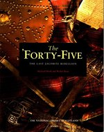 The 'Forty-Five: The Last Jacobite Rebellion