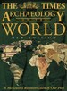 """The """"Times"""" Archaeology of the World"""