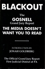 Blackout: the Gosnell Grand Jury Report the Media Does Not Want You to Read