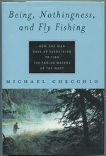 Being, Nothingness, and Fly Fishing