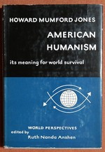 American Humanism, Its Meaning for World Survival, World Perspectives, Volume 14