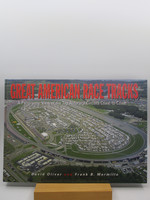 Great American Race Tracks: a Panoramic View of the Top Autorace Circuits Coast-to-Coast (First Edition)