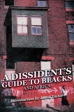 A Dissident's Guide to Blacks and Africa