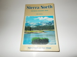 Sierra North: 100 Back-Country Trips in the High Sierra (Fifth Edition)