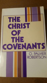 The Christ of the Covenants.