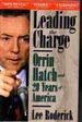Leading the Charge Orrin Hatch and 20 Years of America