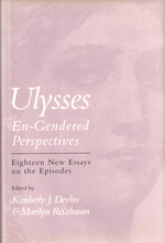 Ulysses En-Gendered Perspectives: Eighteen New Essays on the Episodes