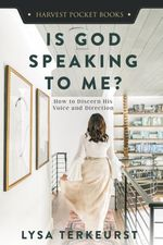 Is God Speaking to Me? : How to Discern His Voice and Direction (Harvest Pocket Books)