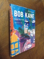 The Paintings of Bob Kane: People and Places