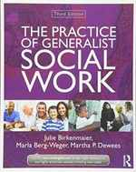 The Practice of Generalist Social Work (New Directions in Social Work)