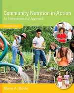 Community Nutrition in Action: an Entrepreneurial Approach, Loose-Leaf Version