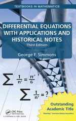 Differential Equations With Applications and Historical Notes (Textbooks in Mathematics)