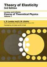 Theory of Elasticity: Volume 7 (Course of Theoretical Physics)