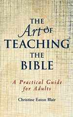 The Art of Teaching the Bible (Practical Guide)