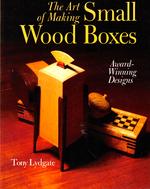 The Art of Making Small Wood Boxes: Award-Winning Designs