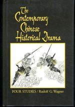 The Contemporary Chinese Historical Drama: Four Studies